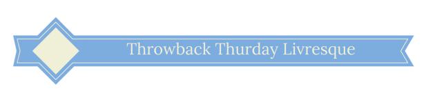 Throwback Thurday Livresque