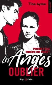 Les anges T1 Oublier