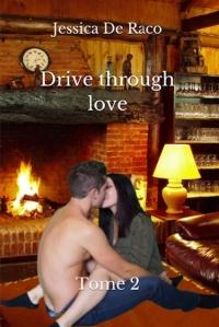 Drive through love T2
