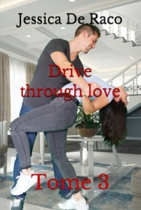 Drive through love T3