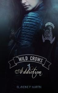 Wild crows T1 Addiction