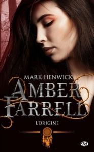 Amber Farrel T0 L'origine