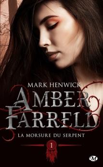 Amber Farrel T1 La morsure du serpent