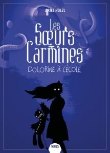 Les soeurs Carmines T3 Dolorine à l'école