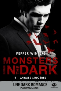 Monsters in the dark T4 Larmes sincères