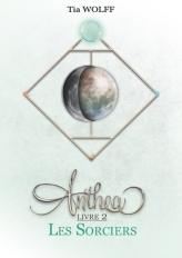 Anthea T2 Les sorciers