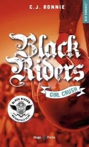 Black riders T2 Girl crush