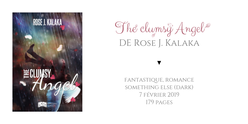 The clumsy Angel - Rose J. Kalaka