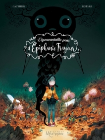 L'épouvantable peur d'Epiphanie Frayeur