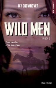 Wild men T2