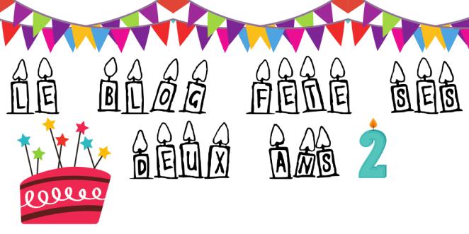 Le blog fête ses deux ans.png