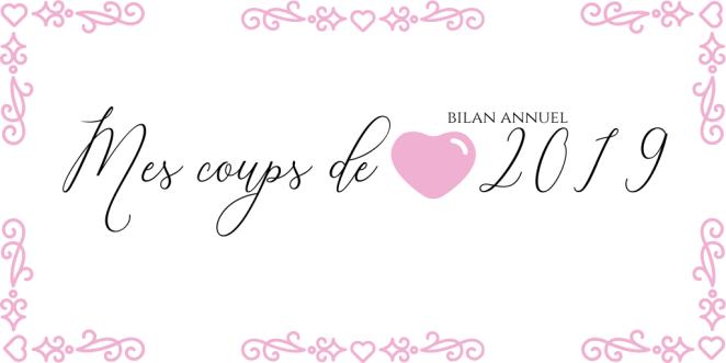 Mes coups de coeur 2019 - Bilan annuel.png