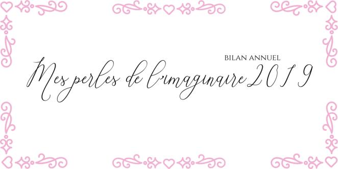 Mes perles de l'imaginaire 2019 - Bilan annuel.png