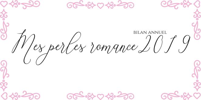 Mes perles romance 2019 - Bilan annuel.png