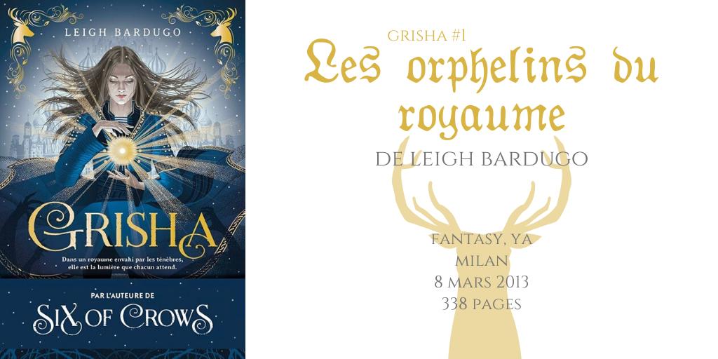 Les orphelins du royaume (Grisha #1).png