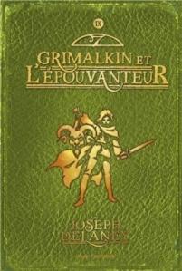L'épouvanteur T9 Grimaklin et l'épouvanteur