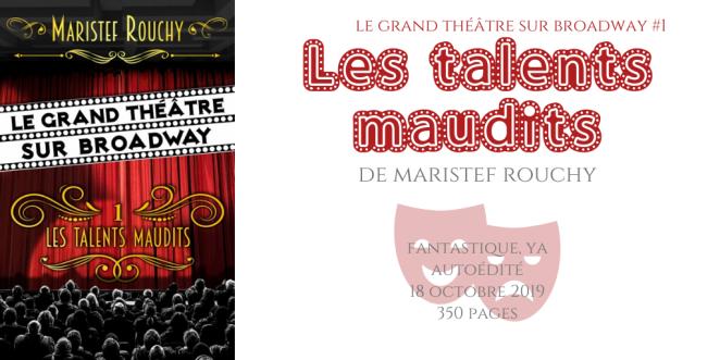Les talents maudis (Le grand théâtre sur Broadway #1)