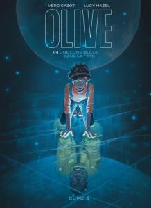 Olive T1 Une lune bleue dans la tête