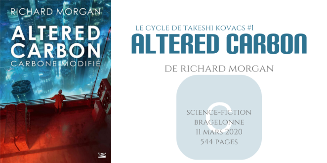 Altered carbon (Le cycle de Takeshi Kovacs #1)