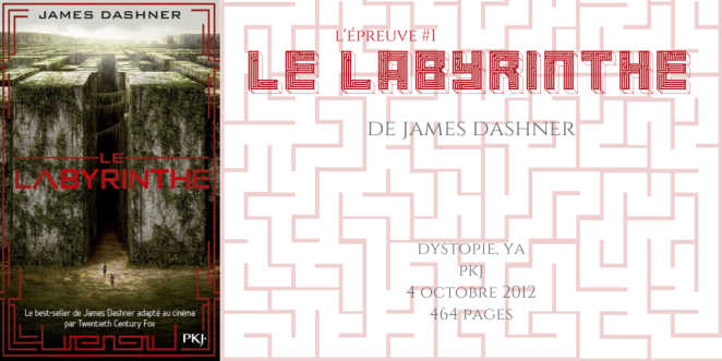 Le labyrinthe (L'épreuve #1)