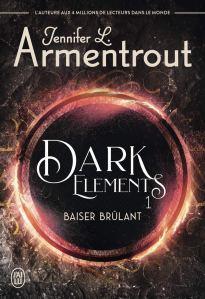 The dark elements T1 baiser brûlant