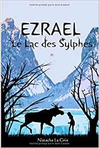 Ezrael Le lac des Sylphes