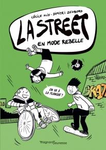 La street T2 En mode rebelle