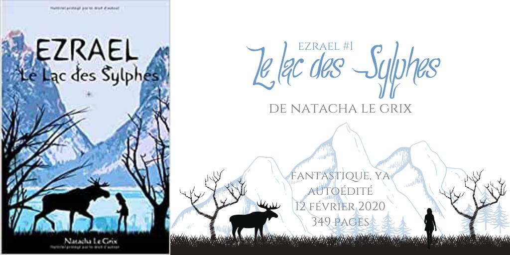 Le lac des sylphes (Ezrael #1)