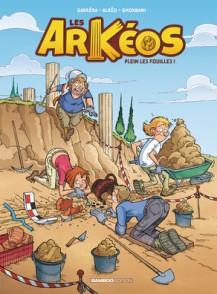 Les Arkéos T1 Plein les fouilles !