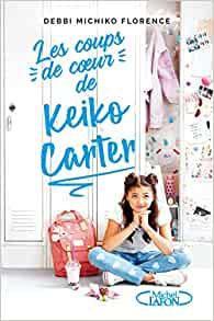 Les coups de coeur de Keiko Carter T1