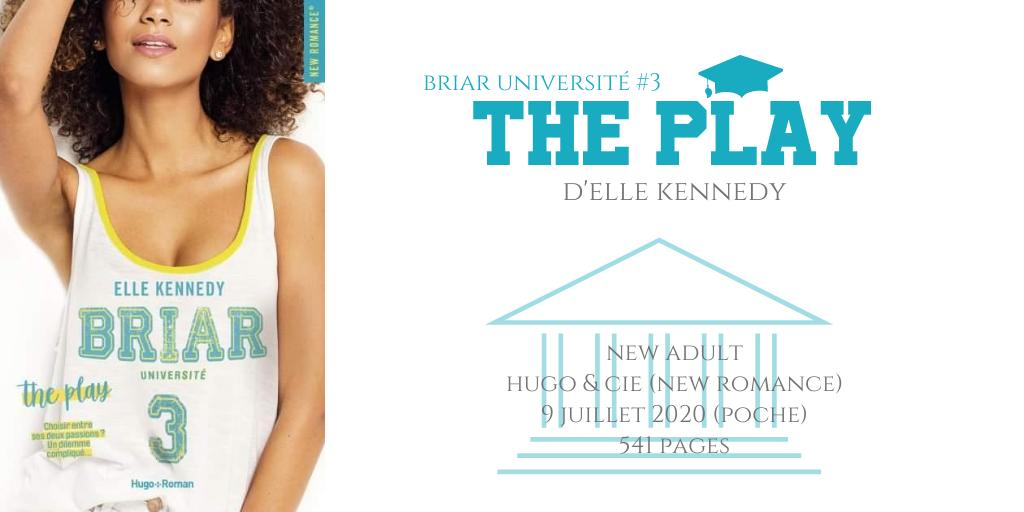 The play (Briar university #3)