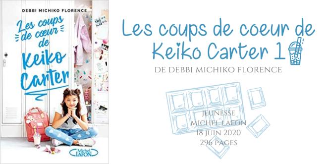 Les coups de coeur de Keiko Carter #1
